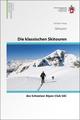 Die klassischen Skitouren des Schweizer Alpen-Club SAC