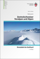 Zentralschweizer Voralpen und Alpen