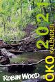 Robin Wood Öko-Kalender 2021