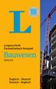 Langenscheidt Fachwörterbuch Kompakt: Bauwesen Englisch