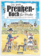 Das große Preußen-Buch für Kinder