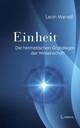 Einheit: Die hermetischen Grundlagen der Wissenschaft