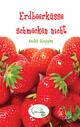 Erdbeerküsse schmecken nicht
