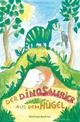 Der Dinosaurier aus dem Hügel