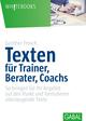 Texten für Trainer, Berater, Coachs