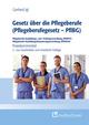 Gesetz über die Pflegeberufe (Pflegeberufegesetz - PflBG)