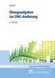 Übungsaufgaben zur DRG-Kodierung