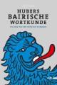Hubers Baierische Wortkunde
