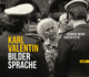 Karl Valentin - Bildersprache