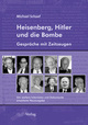 Heisenberg, Hitler und die Bombe