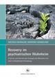 Recovery im psychiatrischen Wohnheim
