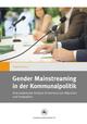 Gender Mainstreaming in der Kommunalpolitik
