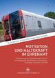 Motivation und Haltekraft im Ehrenamt
