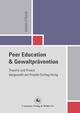 Peer Education und Gewaltprävention