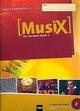 MusiX 2. Schülerarbeitsheft. Ausgabe D