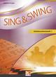 Sing & Swing DAS neue Liederbuch. Schülerarbeitsheft 1