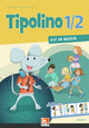 Tipolino 1/2 - Fit in Musik. Schülerbuch. Ausgabe D
