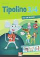 Tipolino 3/4 - Fit in Musik. Schülerbuch. Ausgabe D
