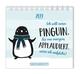 Ich will einen Pinguin 2019
