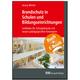 Brandschutz in Schulen und Bildungseinrichtungen