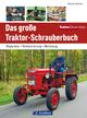 Das große Traktor-Schrauberbuch