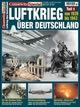 Luftkrieg über Deutschland 1: Von 1939 bis 1943