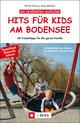 Hits für Kids am Bodensee
