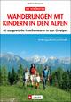 Wanderungen mit Kindern in den Alpen