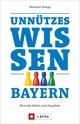 Unnützes Wissen Bayern
