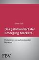 Das Jahrhundert der Emerging Markets