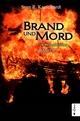 Brand und Mord. Die Britannien-Saga