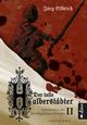 Der tolle Halberstädter. Geschichten des Dreißigjährigen Krieges