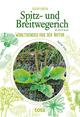 Spitz- und Breitwegerich