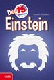 Der 15-Minuten Einstein