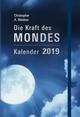 Die Kraft des Mondes - Kalender 2019