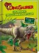 Dinosaurier Spannende Dinosaurierabenteuer