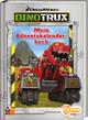 Dinotrux - Mein Adventskalenderbuch