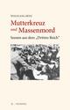 Mutterkreuz und Massenmord