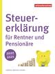 Steuererklärung für Rentner und Pensionäre 2020/2021