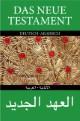 Das Neue Testament: deutsch/arabisch