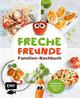 Freche Freunde - Familien-Kochbuch