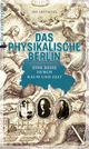 Das physikalische Berlin