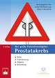 Der große Patientenratgeber Prostatakrebs