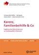 Karenz, Familienbeihilfe & Co