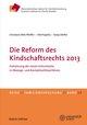 Die Reform des Kindschaftsrechts 2013