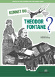 Kennst du Theodor Fontane?