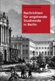 Nachrichten für angehende Studirende in Berlin
