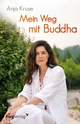 Mein Weg mit Buddha