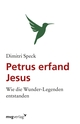 Petrus erfand Jesus