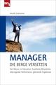 Manager, die Berge versetzen